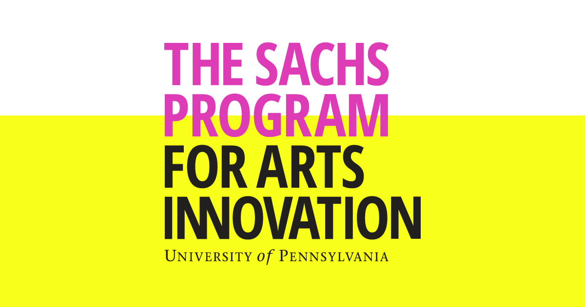 The Sachs Program for Arts Innovation